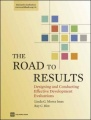 The Road to Results: Designing and Conducting Effective Development Evaluations by Linda G. Morra Imas & Ray C. Rist