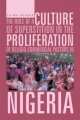 The Role of a Culture of Superstition in the Proliferation of Religio-Commercial Pastors in Nigeria by Chima Agazue
