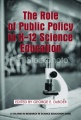 The Role of Public Policy in K-12 Science Education by George E. DeBoer