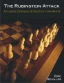 The Rubinstein Attack: A Chess Opening Strategy for White by Eric Schiller
