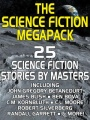 The Science Fiction Megapack: 25 Classic Science Fiction Stories by Robert Silverberg