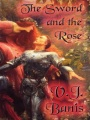 The Sword and the Rose by V. J. Banis