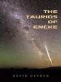 The Taurids of Encke by David Dryden