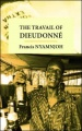 The Travail of Dieudonne by Francis Nyamnjoh