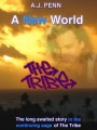 The Tribe: A New World by A. J. Penn