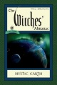 The Witches' Almanac, Issue 33: Spring 2014 - Spring 2015: Mystic Earth by Andrew Theitic
