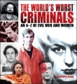 The World's Worst Criminals by Charlotte Greig