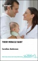 Their Miracle Baby by Caroline Anderson
