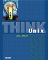 Think UNIX by Jon Lasser