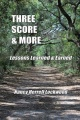 Three Score & More: Lessons Learned & Earned by Nancy Lockwood