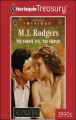 To Have Vs. To Hold by M. J. Rodgers