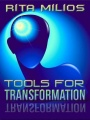 Tools For Transformation by Rita Milios