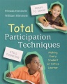 Total Participation Techniques: Making Every Student an Active Learner by P�rsida Himmele & William Himmele