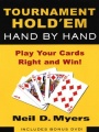 Tournament Hold'em Hand By Hand by Neil D. Myers