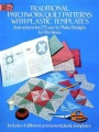 Traditional Patchwork Quilt Patterns with Plastic Templates: Instructions for 27 Easy-to-Make Designs by Rita Weiss