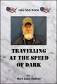 Travelling At The Speed Of Dark: USA Odd Duck by Mark Louis Hudson