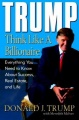 Trump: Think Like a Billionaire: Everything You Need to Know About Success, Real Estate, and Life by Meredith Mciver & Donald J. Trump
