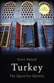 Turkey: The Quest for Identity by Feroz Ahmad