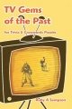 TV Gems of the Past by Ruby A. Sampson