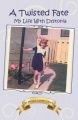 A Twisted Fate - My life with Dystonia by Brenda Currey Lewis