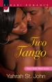 Two to Tango by Yahrah St. John