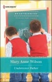 Undercover Father by Mary Anne Wilson
