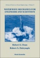 Water Wave Mechanics For Engineers And Scientists by Robert G. Dean & Robert A. Dalrymple