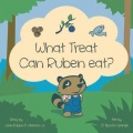 What Treat Can Ruben Eat? by John-Ruben M. Aranton Jr