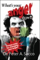 What's Your Anger Type? by Peter A. Sacco