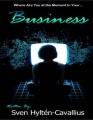 Where Are You At the Moment In Your Business? by Sven Hylt?n-Cavallius