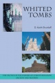 Whited Tombs by D. Keith Shurtleff