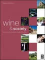 Wine and Society by Steve Charters