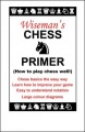 Wiseman's Chess Primer by Paul Wiseman