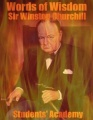 Words of Wisdom: Sir Winston Churchill by Students' Academy