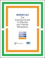 Workflex: The Essential Guide to Effective and Flexible Workplaces by Families and Work Institute & Society for Human Resource Management
