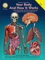 Your Body and How it Works, Grades 5 - 8 by Pat Ward & Barbara Ward