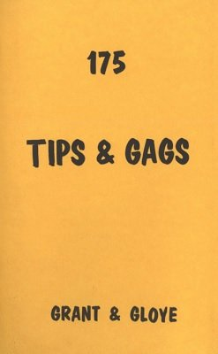 175 Tips and Gags by Ulysses Frederick Grant & Eugene E. Gloye