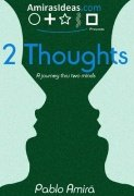 2 Thoughts by Pablo Amir�