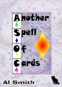 Another Spell Of Cards by Al E. Smith