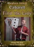 Cabaret Find the Lady by Stephen Ablett