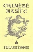 Chinese Magic and Illusions by Ulysses Frederick Grant