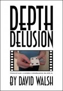 Depth Delusion by David Walsh