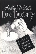 Dice Dexterity by Audley V. Walsh