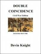 Double Coincidence: Civil War Edition by Devin Knight