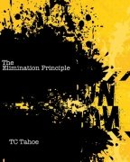 The Elimination Principle by TC Tahoe