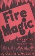 Fire Magic by Clettis Musson