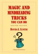 Magic and Mindreading Tricks You Can Do by David J. Lustig