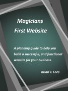 Magicians First Website by Brian T. Lees