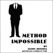 Method Impossible by Jason Messina