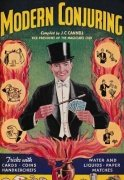 Modern Conjuring by J. C. Cannell